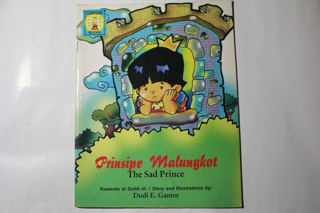 The Sad Prince English And Filipino Childrens Story Book