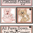 Precious Piggies/All Paws Down tb - Emailed as JPEG File-Commercial and Personal Use