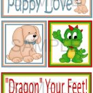 Puppy Love/Dragon Your Feet tb - Emailed as JPEG File-Commercial and Personal Use