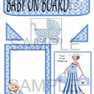 Baby On Board Boy 1 - Emailed as JPEG File-Commercial and Personal Use