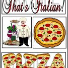 That's Italian/Pizza - Emailed as JPEG File-Commercial and Personal Use