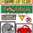 Football/License To Drive - Emailed as JPEG File-Commercial and Personal Use