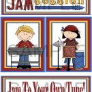 Jam Session/Jam To Your Own Tune - Emailed as JPEG File-Commercial and Personal Use