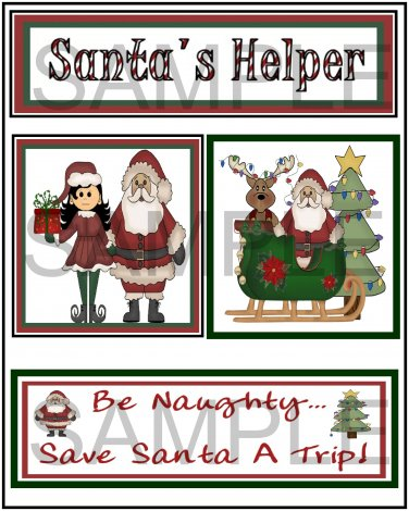Santa's Helper/Be Naughty tb - Emailed as JPEG File-Commercial and Personal Use