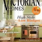 VICTORIAN HOMES MAGAZINE August & October 2011 2 LOT