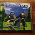 D:REAM - World   CD