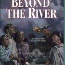 Beyond The River by Robert Elmer Chapter Book New PB