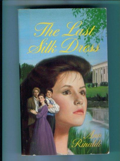 The Last Silk Dress by Ann Rinaldi Ex Library Edition Southern Saga PB