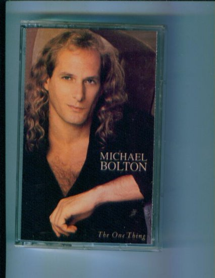 Michael Bolton The One Thing Music Cassette