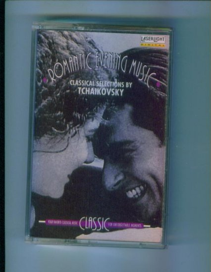 Romantic Evening Music Classical Selections by Tchaikovsky Laserlight