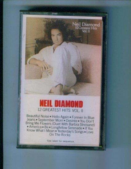 Neil Diamond 12 Greatest Hits Vol II Volume 2 Music Cassette