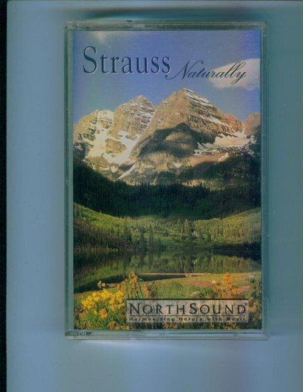 NorthSound Strauss Naturally Music Cassette