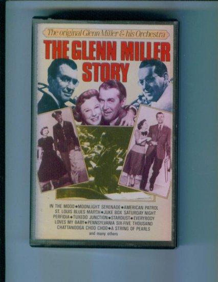 The Glenn Miller Story Cassette The Original Glenn Miller & His Orchestra