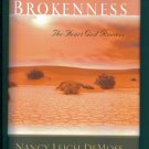 Brokenness Nancy Leigh DeMoss Revive Our Hearts Series Hardcover
