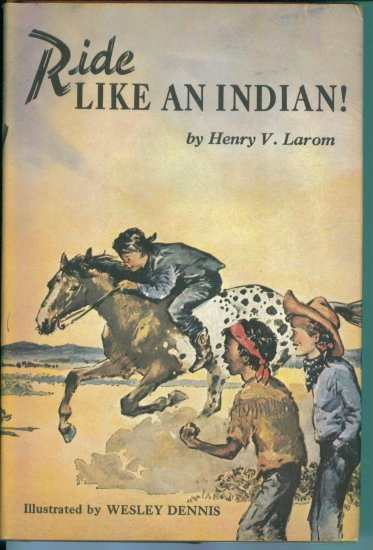 Ride Like An Indian Children's Hardcover Weekly Reader Children's Book Club Book