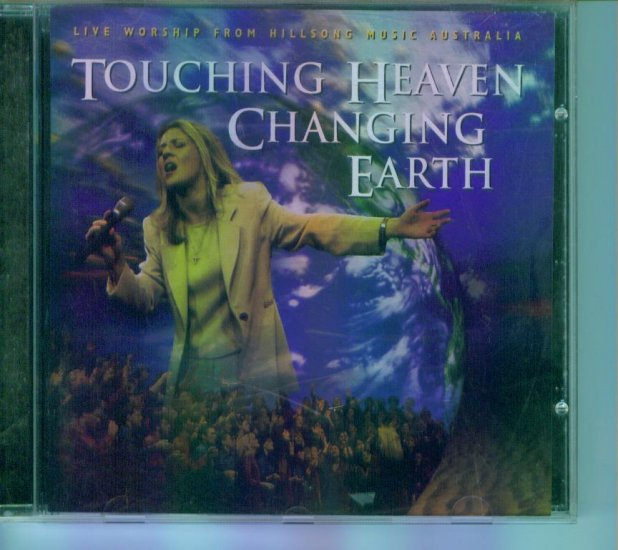 Touching Heaven Changing Earth ~ Live Worship from Hillsong Music Australia ~ Inspirational CD