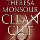 Clean Cut ~ Theresa Monsour ~ Paperback Soft cover ~ 21b Romance Mystery Suspense
