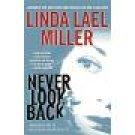 Never Look Back ~ Linda Lael Miller ~ Hardcover ~ Atria Books ~ Suspense Romance Book ~ 32b