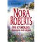 The Calhouns: Suzanna and Megan ~ Nora Roberts ~ paperback ~ 211-212