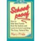 School Proof ~ Mary Pride ~ Paperback  ~ Home Schooling