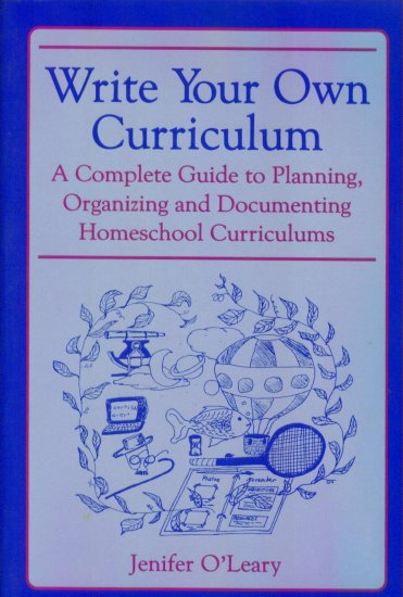 Write Your Own Curriculum ~ Jenifer O'Leary ~ Paperback ~ Home School Teacher Resource