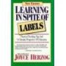 Learning In Spite of Labels ~ Joyce Herzog ~ Paperback ~ Home School Teacher Resource