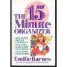 The 15 Minute Organizer ~ Emilie Barnes ~ Paperback location28