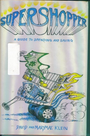 Super Shopper Supershopper David and Marymae Klein Hardcover Tips Thrift Frugal Advice location28