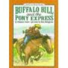 An I Can Read Book Buffalo Bill and the Pony Express Eleanor Coerr Scholastic location102