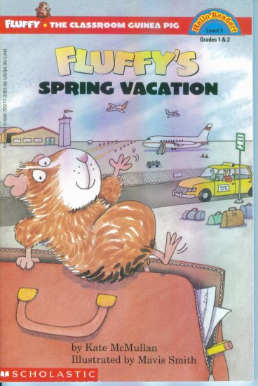 Hello Reader ! Level 3 Fluffy's Spring Vacation Kate McMullan Grades 1 & 2 location102