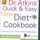 Dr Atkins Quick & Easy New Diet Cookbook ~ Hardcover