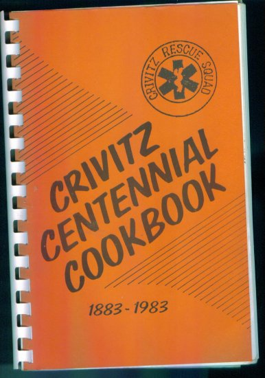 Crivitz Centennial Cookbook 1883 - 1983 ~ Crivitz Rescue Squad Cookbooks Cook book