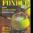 Better Homes and Gardens Fondue and Tabletop Cooking Cook Book Cookbook Cookbooks