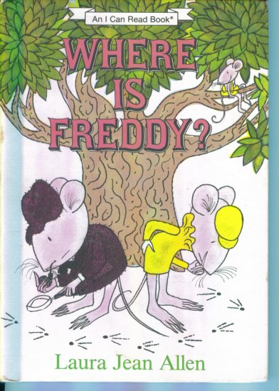 Where Is Freddy? ~ Laura Jean Allen ~ An I Can Read Book ~ HTF Out of Print