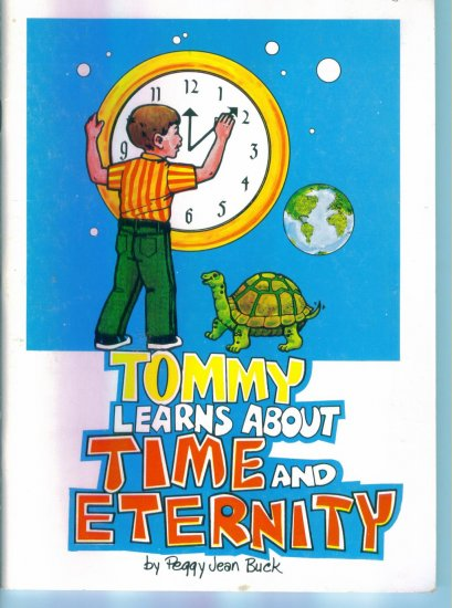 Tommy Learns About Time and Eternity ~ Peggy Jean Buck ~ Reproducible Clock location28