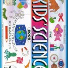 THE KID'S SCIENCE BOOK ~ Robert Hirschfeld & Nancy White ~ Home School Resource