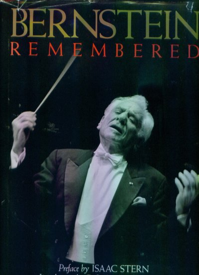 Bernstein Remembered Donal Henahan Issac Stern BiographyAutobiography