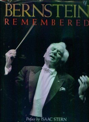 Bernstein Remembered Donal Henahan Issac Stern BiographyAutobiography