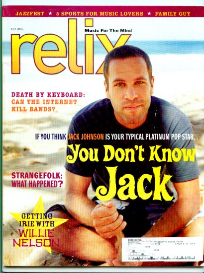 Relix Magazine July 2005 - Back Issue  - Willie Nelson -