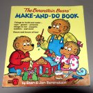 The Berenstain Bears' Make-And-Do Book by Jan & Stan Berenstain
