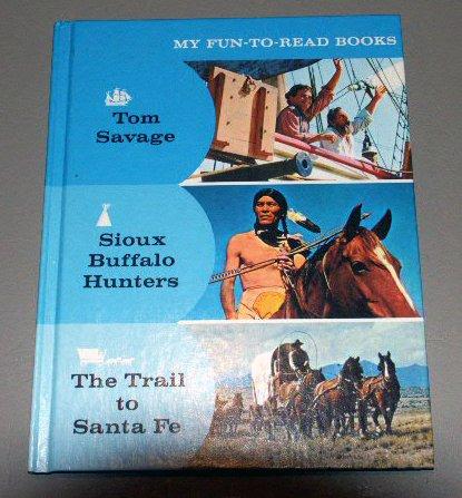 MY FUN TO READ BOOKS #5 - Sioux Buffalo Hunters - Tom Savage
