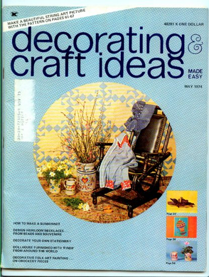 Decorating & Craft Ideas Made Easy - May 1974 - Magazine Back Issue - decorative folk art painting