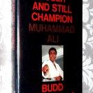 Loser and Still Champion Muhammad Ali by Budd Schulberg - biography