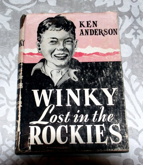 WINKY Lost in the Rockies by Ken Anderson (1944) - Winky Wilcox - Zondervan