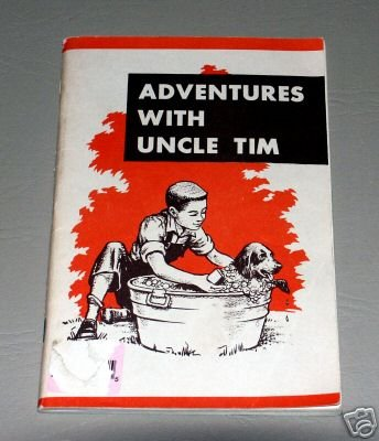 Adventures With Uncle Tim by Virginia Baker - Moody Bible Institue of Chicago