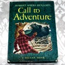Call to Adventure: True Tales by Robert Spiers Benjamin - Falcon