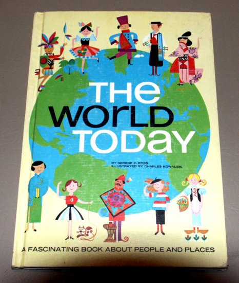 THE WORLD TODAY by George Ross (1969) Charles Kowalski