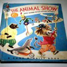 THE ANIMAL SHOW and other Peter Patter Rhymes by Leroy F. Jackson - Dorothy Grider