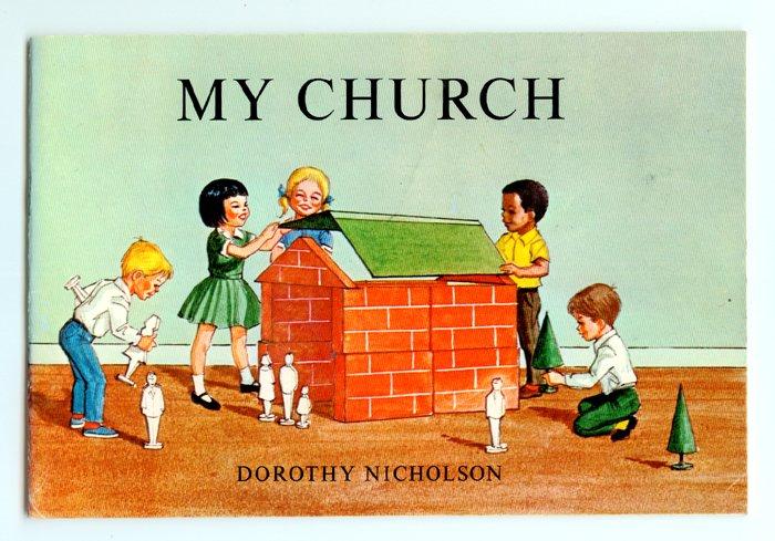My Church by Dorothy Nicholson (1952) John Steiger
