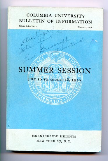 Columbia University Bulletin of Information 50th Series, No. 7 -  March 11, 1950 - Summer Session